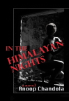 "Anoop Chandola's ""In the Himalayan Nights"""