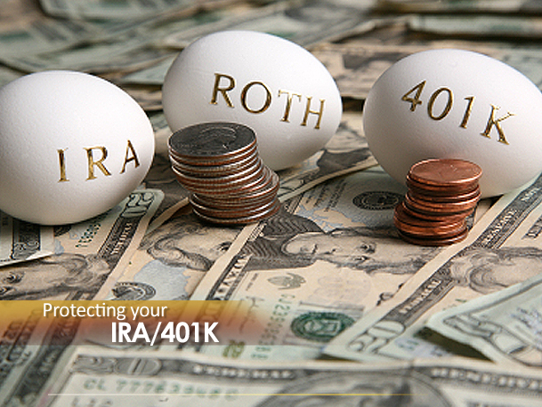 How to Protect Your IRA 401K