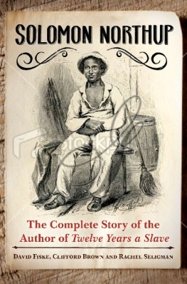 Complete Story of the Author of Twelve Years a Slave