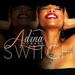 """Adina Howard's New Single """"Switch"""""""