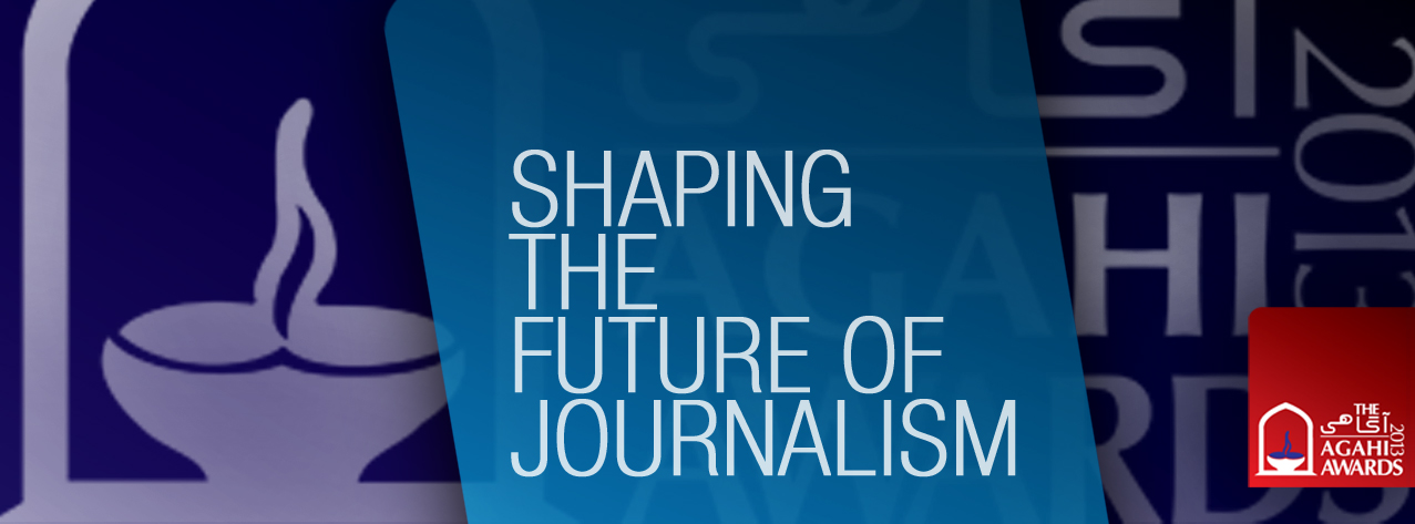 Shaping the Future of Journalism - AGAHI Awards