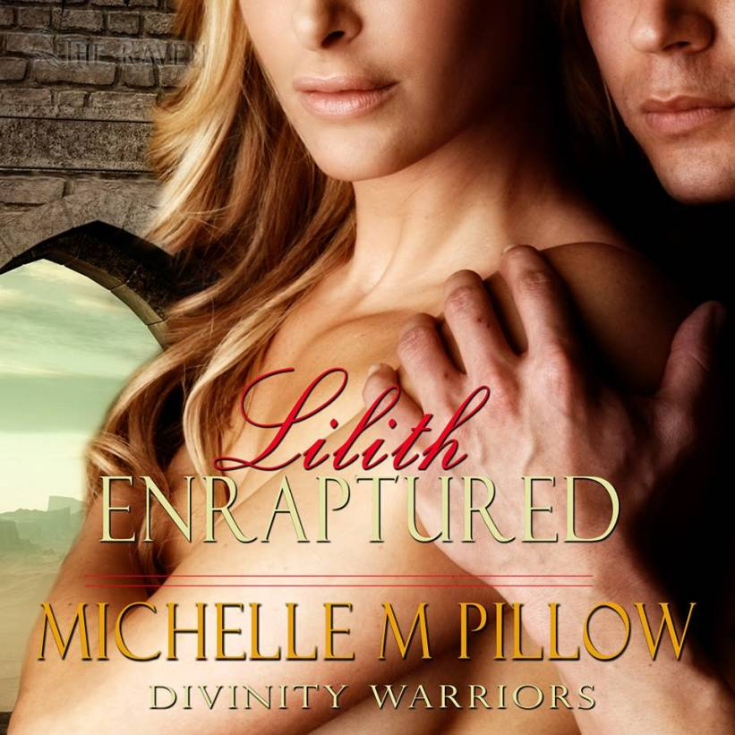 Lilith Enraptured: Divinity Warriors, Book 1 Audiobook