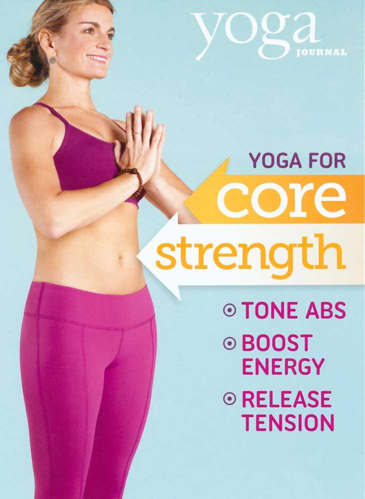 Yoga Journal's Yoga for Core Strength