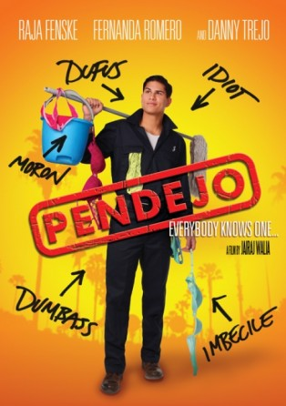 PENDEJO ON DVD & VOD NOW!