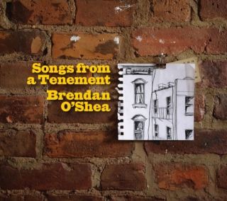 Brendan O'Shea's CD, Songs from a Tenement, one of the Prizes