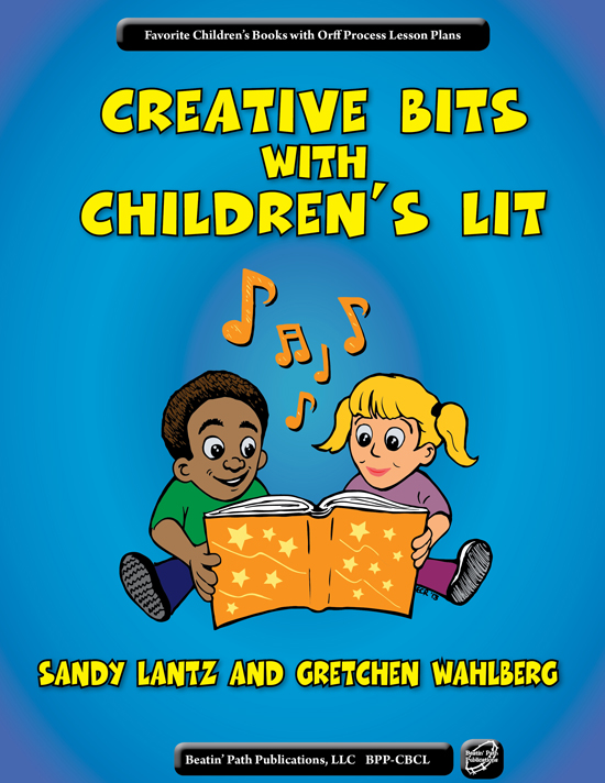 Creative Bits with Children's Lit by Sandy Lantz and Gretchen Wahlberg