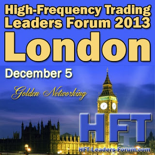 High Frequency Trading Leaders Forum 2013 - London - Golden Networking