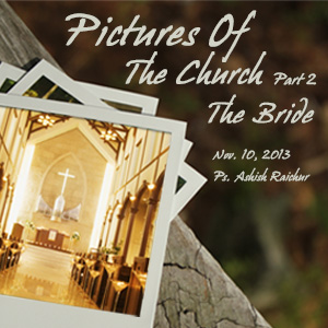 Pictures of the Church (Part 2): The Bride -- All Peoples ...
