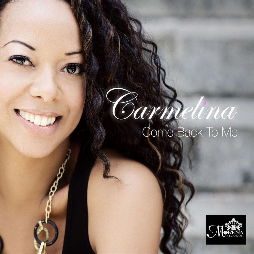 Carmelina - Come Back To Me
