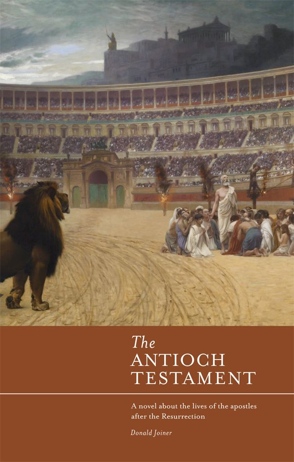 """""""The Antioch Testament"""" by Donald Joiner"""