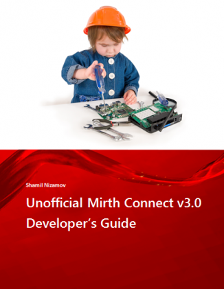 Unofficial Mirth Connect v3.0 Developer's Guide