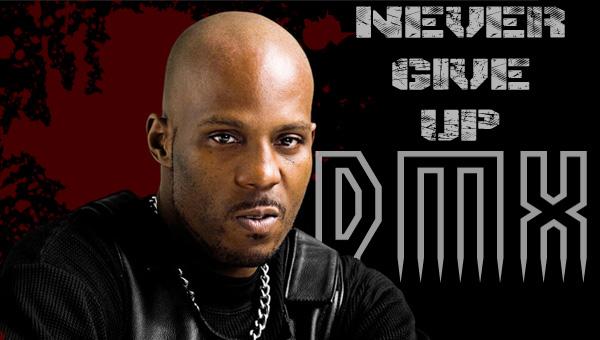 DMX - YOLOVYBEZ Magazine - Never Give Up
