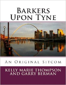'Barkers Upon Tyne' by Kelly Marie Thompson and Garry Berman