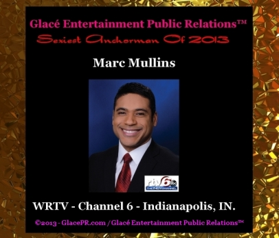 Breaking Entertainment News GlacePR Names Marc Mullins Of WRTV 6