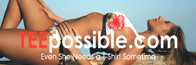 Even She Needs a Teepossible T-Shirt Sometime