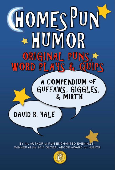 HomesPun Humor by award-winning punster David R. Yale