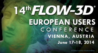 14th FLOW-3D European Users Conference