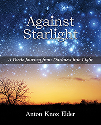 Against Starlight by Anton Knox Elder