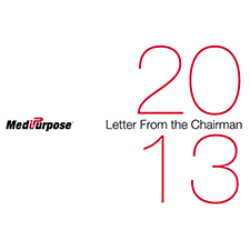 MediPurpose 2013 Letter From the Chairman