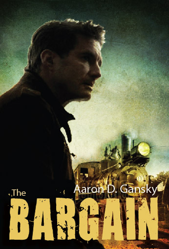 The Bargain by Aaron Gansky