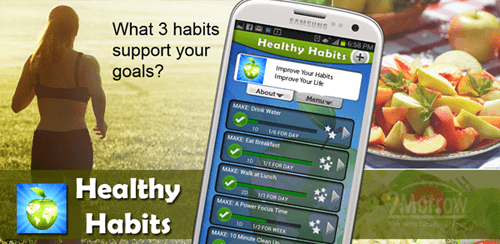 Healthy Habits App for Android - from 2Morrow, Inc