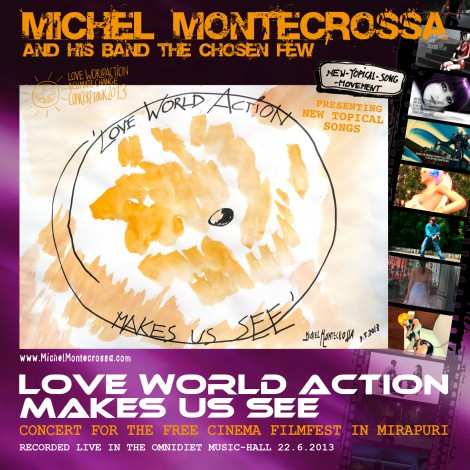 CD-Cover: Michel Montecrossa's Love World Action Makes Us See Concert