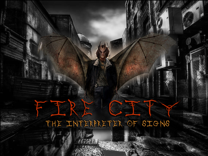 Fire City: The Interpreter of Signs