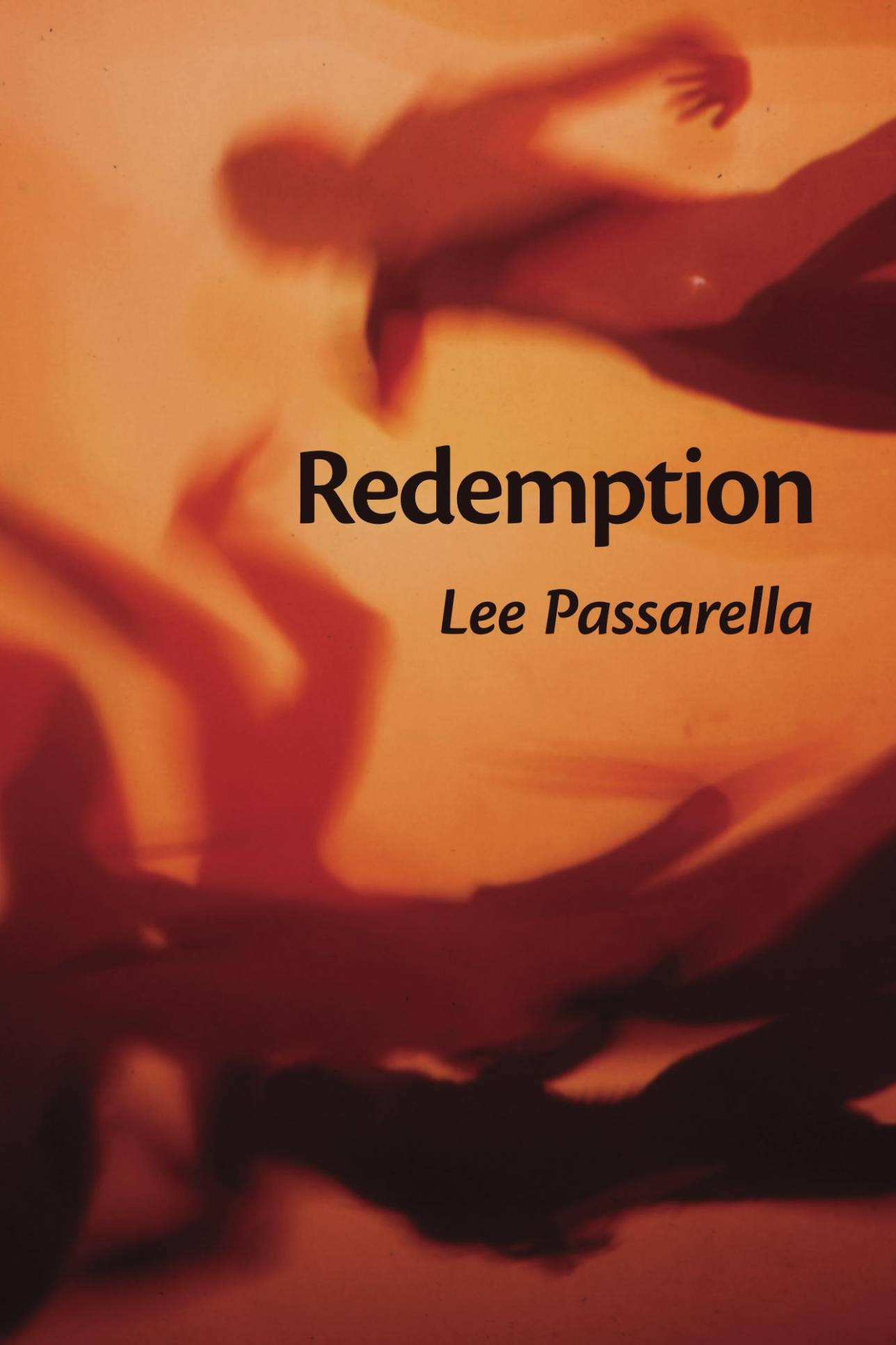 Redemption by Lee Passarella