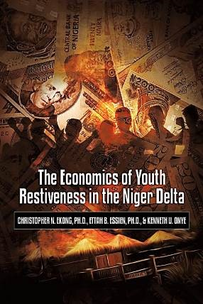 The Economics of Youth Restiveness in the Niger De