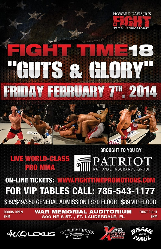 "Fight Time 18 ""Guts & Glory"" Feb. 7th, 2014 War Memorial Auditorium FL"