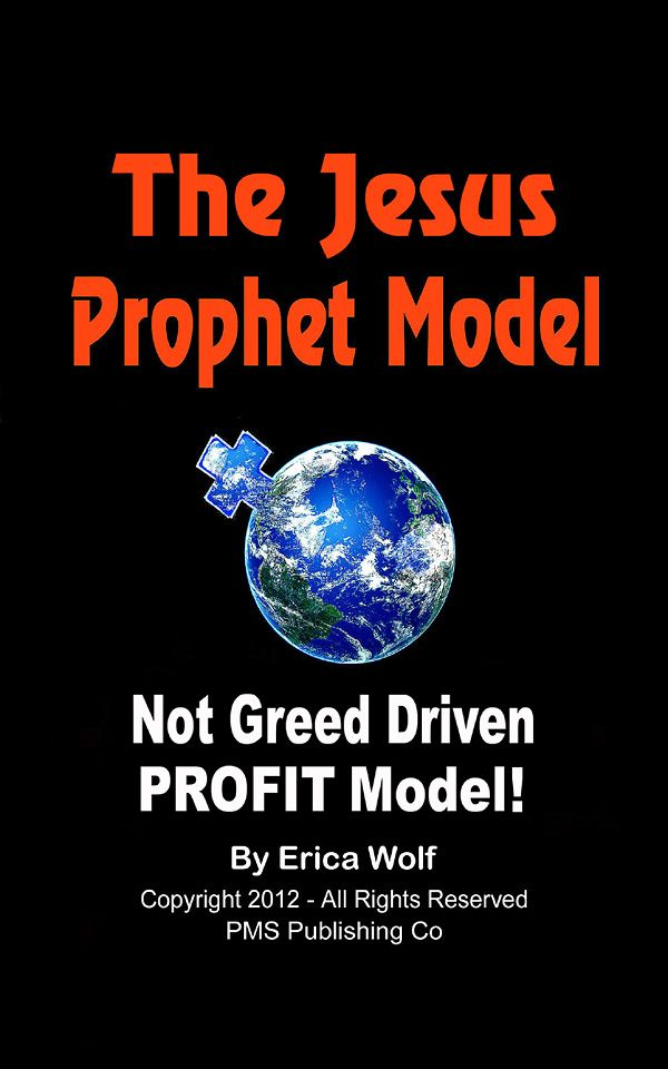"The Jesus Prophet Model - NOT Greed  Driven PROFIT Model"" Brings It All Home!"