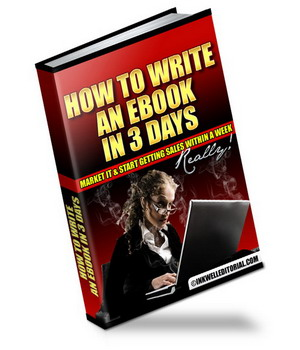 You CAN write an ebook in 3 days -- and get sales w/i a week -- really!