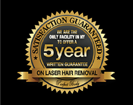 Perfect Body Laser offers a 5 Year Written Guarantee on Laser Hair Removal