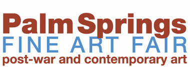Palm Springs Fine Art Fair February 13-16, 2014