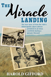 The Miracle Landing by Harold Gifford