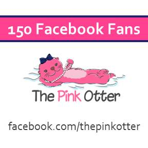 The Pink Otter recently celebrated its 150th Facebook fan.