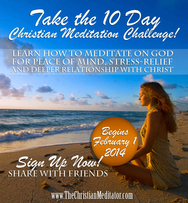 Sign up for 10 Day Christian Meditation Challenge
