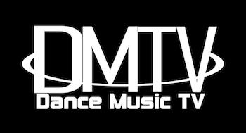 DMTV (Dance Music TV) www.dancemusicmag.com