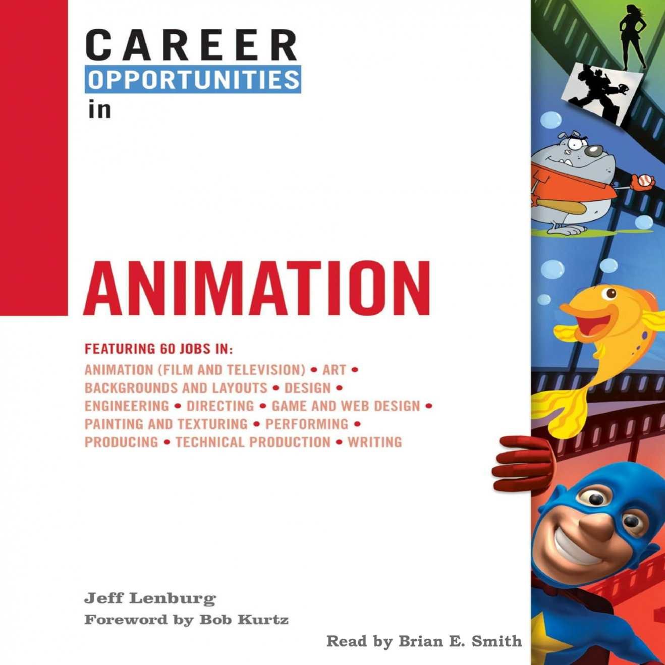 Jeff Lenburg's Career Opportunities in Animation