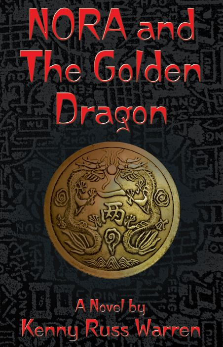 """NORA and The Golden Dragon"" by Kenny Russ Warren"