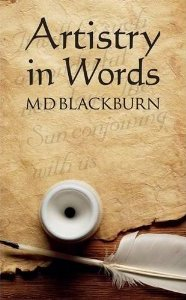 Artistry in Words by MD Blackburn