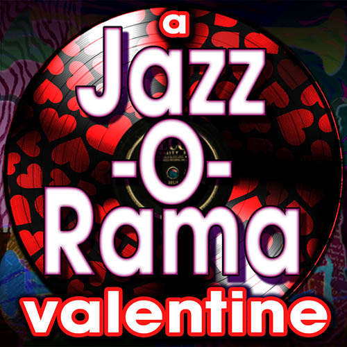 Six Hours of Valentine Jazz, Comedy, Interview and Drama on The Joe Bev Hour