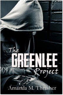 The Greenlee Project by Amanda M. Thrasher