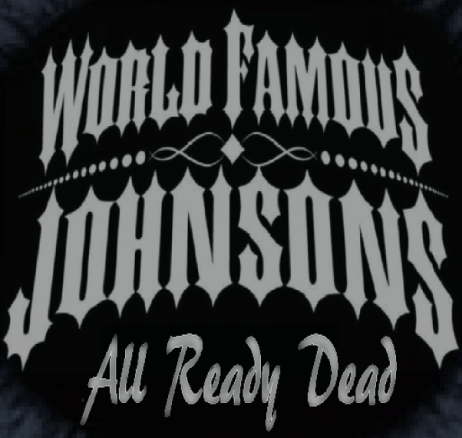 World Famous Johnsons release All Ready Dead