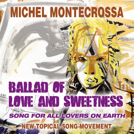 'Ballad of Love and Sweetness': Michel Montecrossa's Single for Valentine's Day