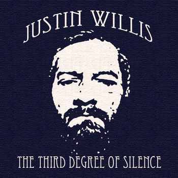 Justin Willis - The Six Degrees of Silence