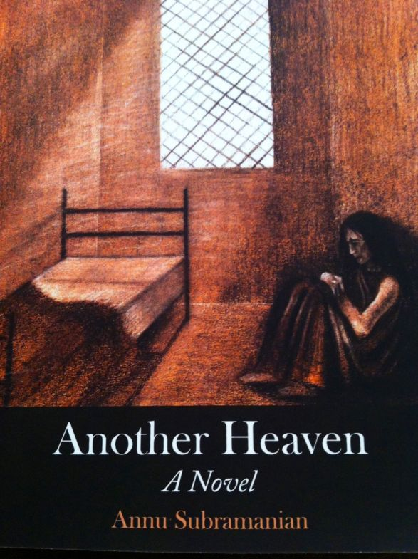Another Heaven by Ms. Annu Subramanian
