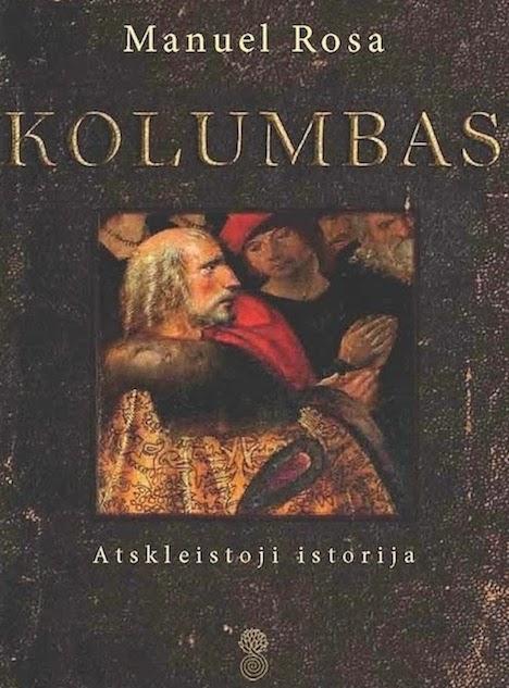 KOLUMBAS. ATSKLEISTOJI ISTORIJA debunks 500-year-old tales of Columbus identity