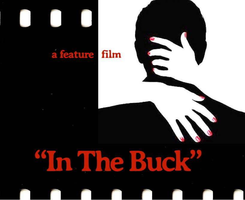 In The Buck Kickstarter Campaign