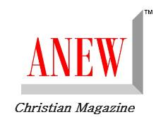 ANEW Christian Magazine
